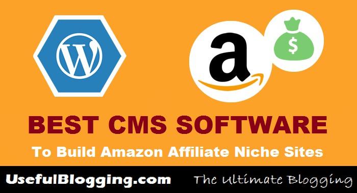 Best-CMS-Software-To-Build-Amazon-Affiliate-Niche-Sites.jpg