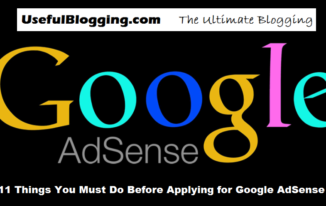 11 Things You Must Do Before Applying for Google Adsense