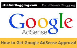 How to Get Google AdSense Approval for Your Blog 2017