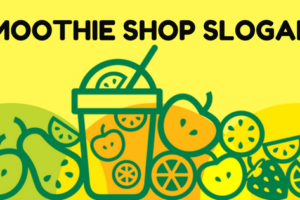 20 smoothie shop slogans to attract your customers 2018