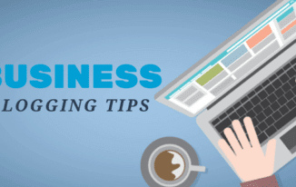 5 Quick Business Blogging Tips to Promote Your Brand 2017
