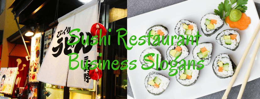 Sushi Restaurant Business Slogans